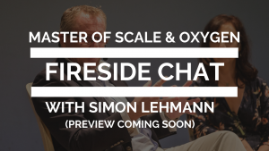 FIRESIDE CHAT PREVIEW SOON